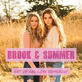 Get up & Love Somebody by Brook