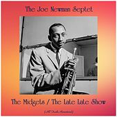 The Midgets / The Late Late Show (All Tracks Remastered) de Joe Newman