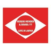 Sergio Mendes & Brasil '77 Live in Japan (Live) by Sergio Mendes