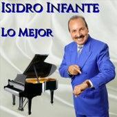 Lo Mejor von Isidro Infante