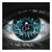 Best of You (2020 Remix) de Vee Brondi