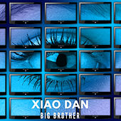 Big Brother di Xiao Dan