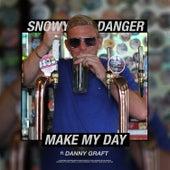 Make My Day di Snowy Danger