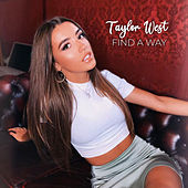 Find a Way de Taylor West