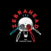 The Perfect Crime de Zebrahead