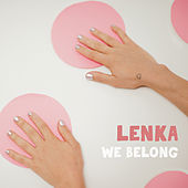 We Belong by Lenka