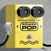 The Monsters of Power Pop de Various Artists