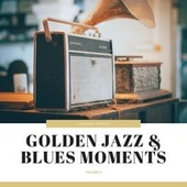 Golden Jazz & Blues Moments, Vol. 4 by Various Artists