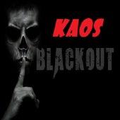 Blackout von KAOS