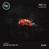 Warm Nature EP von Cyberx