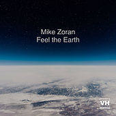 Feel the Earth de Mike Zoran