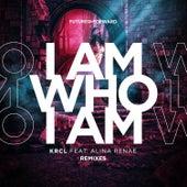 I Am Who I Am Remixes de Krcl
