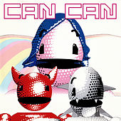 Can Can (2020 Remaster) de Can Can