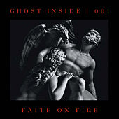 Faith On Fire von The Ghost Inside