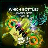 Which Bottle?: Radio Box, Vol. 12 van Various Artists