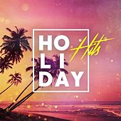 Holiday Hits by Various Artists