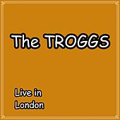 Live in London de The Troggs