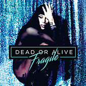 Fragile de Dead Or Alive