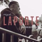 ¿ Hoy Con Quién Cenas ? by Miguel Laporte