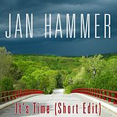 It's Time (Short Edit) von Jan Hammer