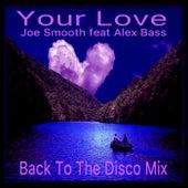 Your Love (Joe Smooth Remix) de Joe Smooth