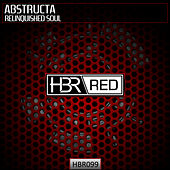 Relinquished Soul by AbstructA