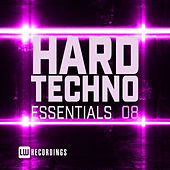 Hard Techno Essentials, Vol. 08 by Various Artists