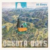 All Rivers von Dakota Days
