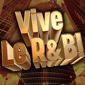 Vive Le R&B! by Various Artists