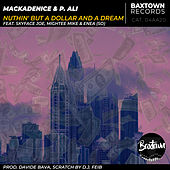 Nuthin' But A Dollar & A Dream von Mackadenice