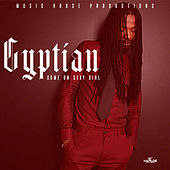 Come on Sexy Girl by Gyptian