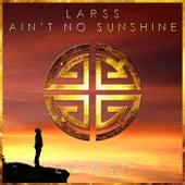 Ain't No Sunshine di Larss