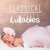 Classical Lullabies by Classical Lullabies