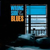 Wrong Side Of The Blues von Trampled Under Foot