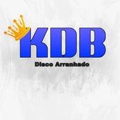 Disco Arranhado von Kuarto da Bregadeira OFicial