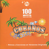 Cubanos - 100 Hits Collection de Various Artists