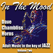 In the Mood, Vol 2 by Dave Chambliss Horns