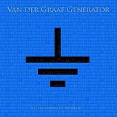 A Grounding In Numbers de Van Der Graaf Generator