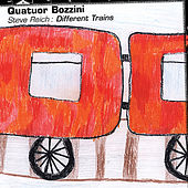 Steve Reich: Different Trains by Quatuor Bozzini
