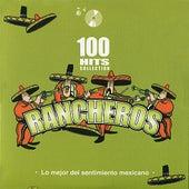Rancheros - Lo mejor del sentimiento mexicano de Various Artists