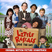 The Little Rascals Save the Day (Original Motion Picture Soundtrack) by Various Artists