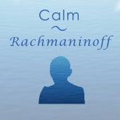 Calm Rachmaninoff de Sergei Rachmaninov