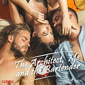 The Architect, Me and the Bartender de Cupido