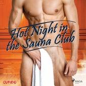 Hot Night in the Sauna Club de Cupido