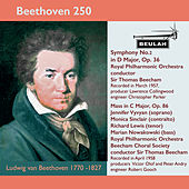 Beethoven 250 Symphony No.2, Mass in C Major von Sir Thomas Beecham