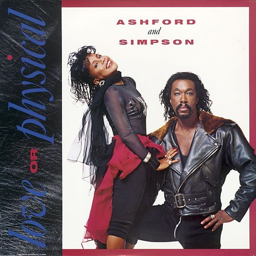 Love Or Physical by Ashford and Simpson