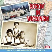 Rockin' In Wisconsin: The Cuca Records Story Vol 3 by Various Artists