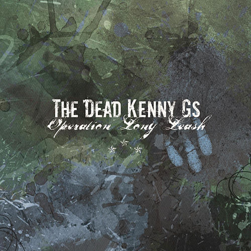 Operation Long Leash by The Dead Kenny G's