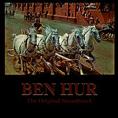 Ben Hur: The Original Soundtrack by Rome Symphony Orchestra