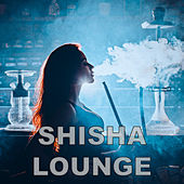 Shisha Lounge de Various Artists